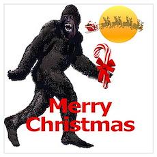 Bigfoot believes in Santa Claus Poster