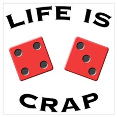 Life Is Crap Poster