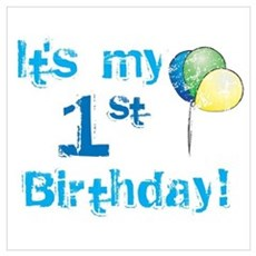 It's My 1st Birthday Poster
