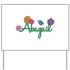 Abagail Flowers Yard Sign