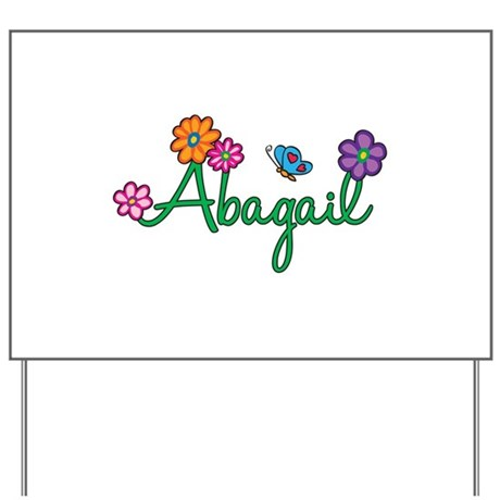 Abagail Flowers Yard Sign