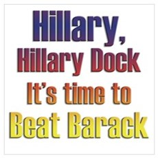 Hillary beat Barack Poster