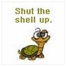 Shut the Shell up. Poster