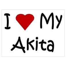 I Love My Akita Poster