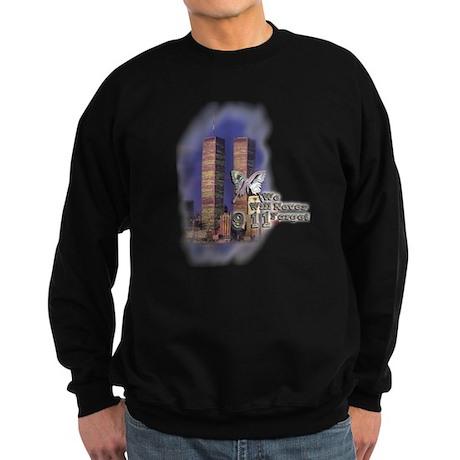 September 11, we will never forget - Sweatshirt (d