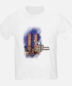 September 11, we will never forget - T-Shirt