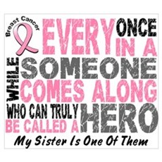HERO Comes Along 1 Sister BREAST CANCER Canvas Art