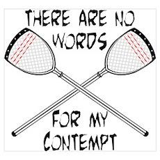 Lacrosse Contempt Poster