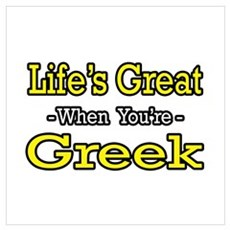 """Life's Great..Greek"" Framed Print"