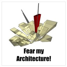 Fear My Architecture Poster