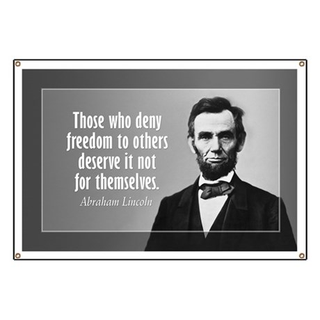 Abe Lincoln Quote on Slavery Banner