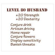 Lvl 80 Husband Poster