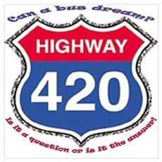 Highway 420 Poster