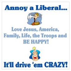 Annoy a Liberal... Framed Print