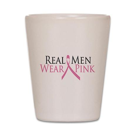 Real Men Wear Pink (Ribbon) Shot Glass