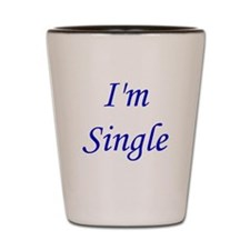 I'm Single Shot Glass