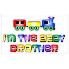 Baby Bro Choo Choo Train Poster