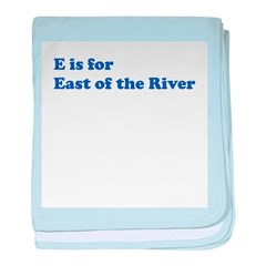 E is for East of the River baby blanket
