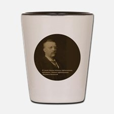 Theodore Roosevelt Quote Shot Glass