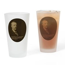 Theodore Roosevelt Quote Drinking Glass
