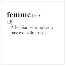 FEMME (lesbian) / Gay Slang Poster