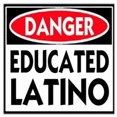 Danger Educated Latino Canvas Art