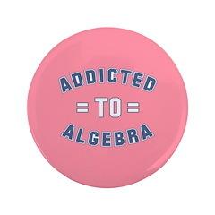 "Addicted to Algebra 3.5"" Button"