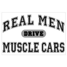 Real Men Drive Muscle Cars III Poster