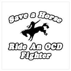 """Ride an OCD Fighter"" Poster"