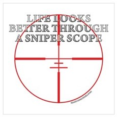 Life Through a Sniper Scope Poster