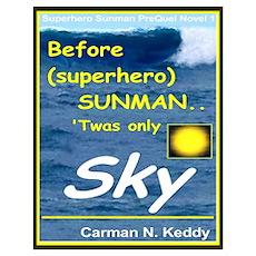 S'hero Sunman Novel 1 Cover Poster
