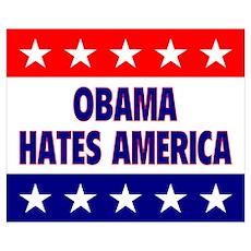 Obama Hates America Poster