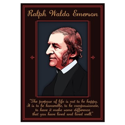 Emerson -Purpose of Life Poster