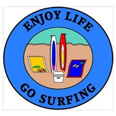 Enjoy Life Go Surfing Framed Print