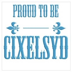 Proud to be Cixelsyd (Dyslexi Poster