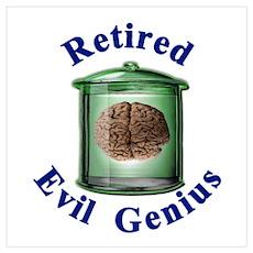 Retired Evil Genius Poster