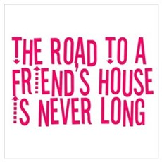 The Road To a Friend's House Poster