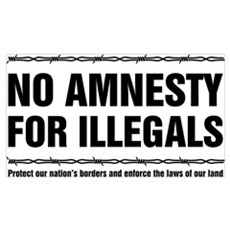 No Amnesty for Illegals Poster