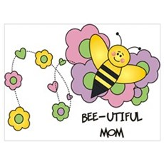 Bee-utiful Mom Poster