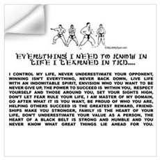 everything I need to know in life-TKD Wall Decal
