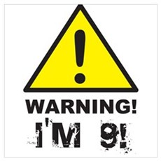 Warning I'm 9 Poster