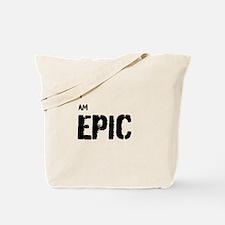 I AM EPIC Tote Bag