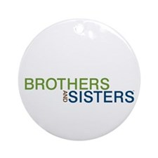 Brothers & Sisters Ornament (Round)