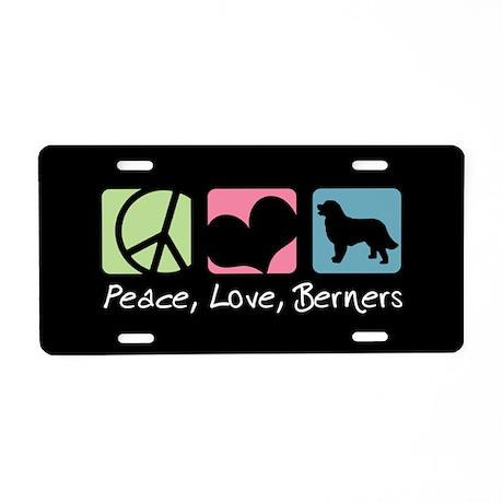 Peace, Love, Berners Aluminum License Plate