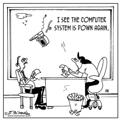 The computer system is down again Poster