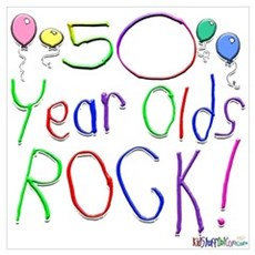 50 Year Olds Rock ! Poster