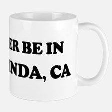 Rather be in Yorba Linda Mug