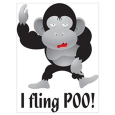 I fling POO! Poster