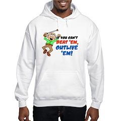 If You Can't Beat 'Em Hooded Sweatshirt