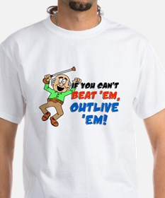 If You Can't Beat 'Em Shirt